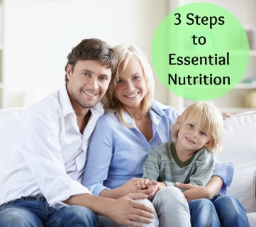 3 steps to Essential Nutrition